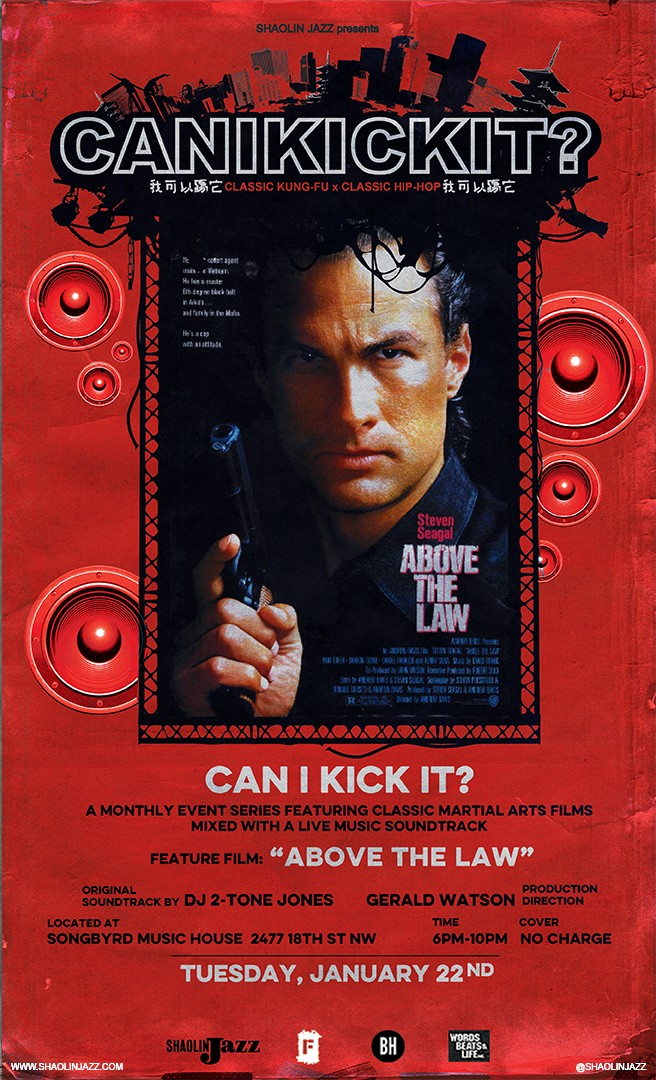 "Shaolin Jazz 'Can I Kick It?' ft  ""Above The Law"" – Adams"