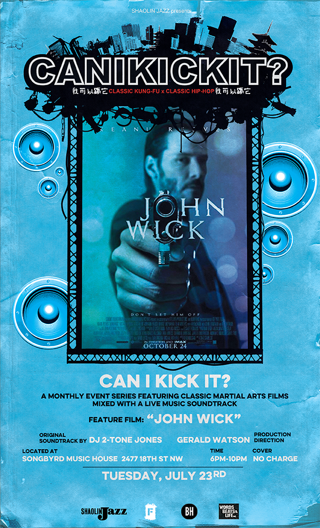"Shaolin Jazz 'Can I Kick It?' ft  ""John Wick"" – Adams Morgan"